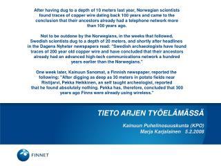 Kainuun Puhelinosuuskunta (KPO)  Marja Karjalainen   5.2.2008