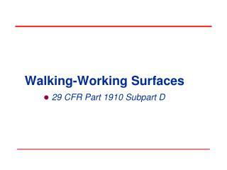 Walking-Working Surfaces