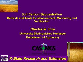 Soil Carbon Sequestration  Methods and Tools for Measurement, Monitoring and Verification