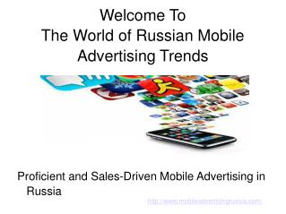 Russian Mobile Advertising Opportunities