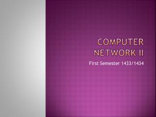 Computer Network II