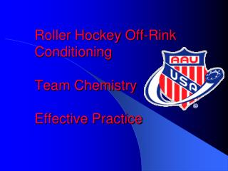 Roller Hockey Off-Rink Conditioning Team Chemistry Effective Practice
