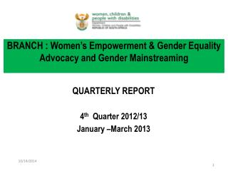 BRANCH : Women�s Empowerment & Gender Equality Advocacy and Gender Mainstreaming