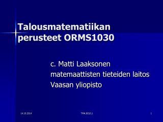 Talousmatematiikan perusteet ORMS1030