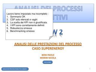 ANALISI DEI PROCESSI PRODUTTIVI 2008/09