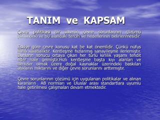 TANIM  ve  KAPSAM