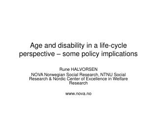 Age and disability in a life-cycle perspective – some policy implications