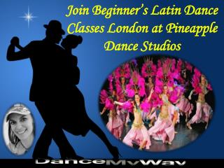 Join Beginner's Latin Dance Classes London