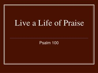 Live a Life of Praise