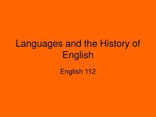 Languages and the History of English