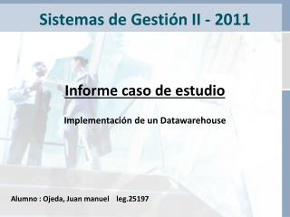 Sistemas de Gesti�n II - 2011
