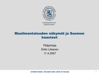 Maailmantalouden näkymät ja Suomen haasteet