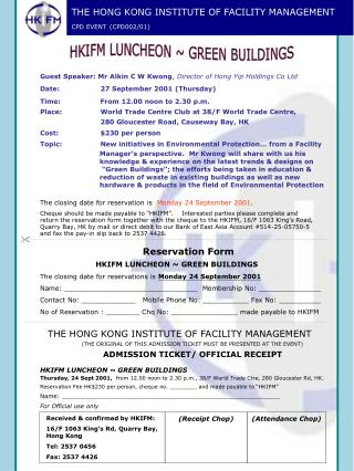 THE HONG KONG INSTITUTE OF FACILITY MANAGEMENT CPD EVENT (CPD002/01)