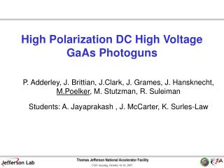 High Polarization DC High Voltage GaAs Photoguns