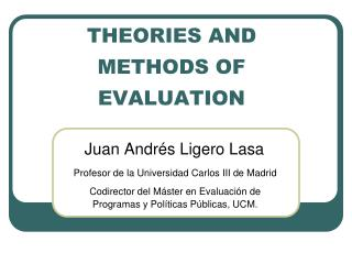 THEORIES AND METHODS OF EVALUATION