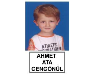 AHMET  ATA GENGÖNÜL