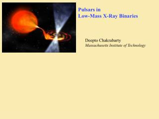 Pulsars in  Low-Mass X-Ray Binaries