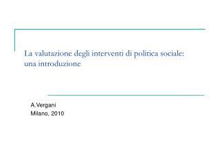 La valutazione degli interventi di politica sociale:  una introduzione