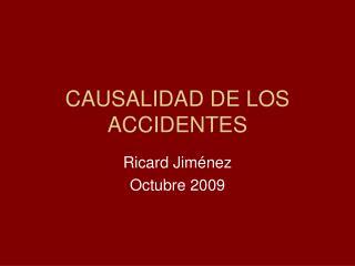 CAUSALIDAD DE LOS ACCIDENTES
