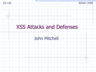 XSS Attacks and Defenses