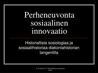 Perheneuvonta sosiaalinen innovaatio