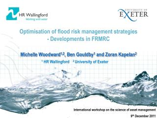 Optimisation of flood risk management strategies - Developments in FRMRC