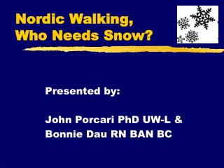 Nordic Walking, Who Needs Snow?