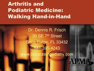 Arthritis and  Podiatric Medicine: Walking Hand-in-Hand