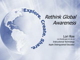 Rethink Global Awareness