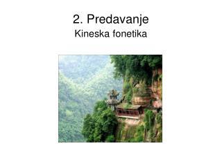 2. Predavanje Kineska fonetika