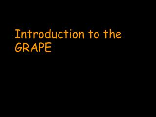 Introduction to the GRAPE
