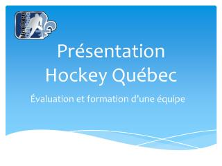 Présentation Hockey Québec