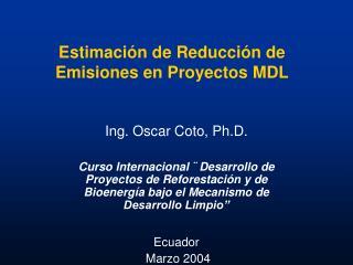 Estimación de Reducción de Emisiones en Proyectos MDL