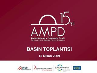 BASIN TOPLANTISI 15 Nisan 2009
