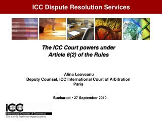 The ICC Court powers under  Article 6(2) of the Rules  Alina Leoveanu