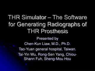 THR Simulator – The Software for Generating Radiographs of THR Prosthesis