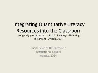 Social Science Research and  Instructional Council August, 2014