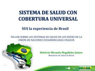 SISTEMA DE SALUDCON COBERTURAUNIVERSAL