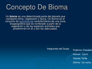 Concepto De Bioma
