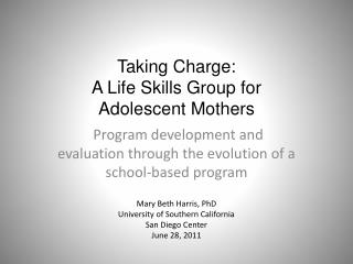 Taking Charge: A Life Skills Group for Adolescent Mothers