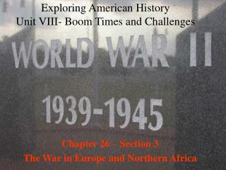 Exploring American History Unit VIII- Boom Times and Challenges