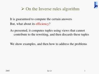 On the Inverse rules algorithm