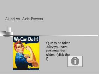 Allied vs. Axis Powers