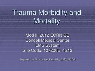Trauma Morbidity and Mortality