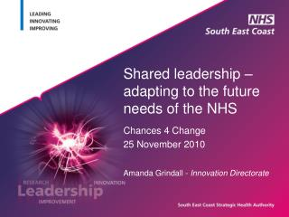 Shared leadership � adapting to the future needs of the NHS
