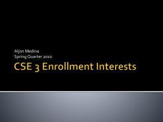 CSE 3 Enrollment Interests