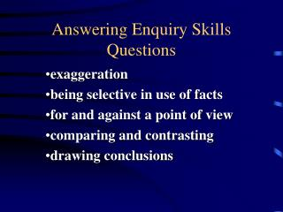 Answering Enquiry Skills Questions