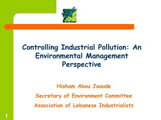 Controlling Industrial Pollution: An Environmental Management Perspective