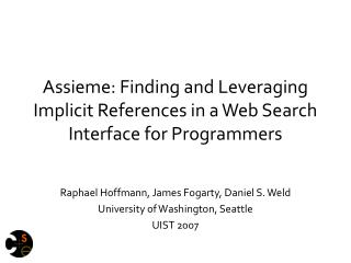 Assieme: Finding and Leveraging Implicit References in a Web Search Interface for Programmers