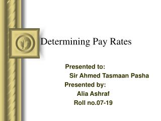 Determining Pay Rates